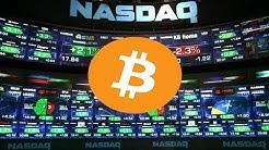 Bitcoin Futures on the NASDAQ? - Good or Bad?