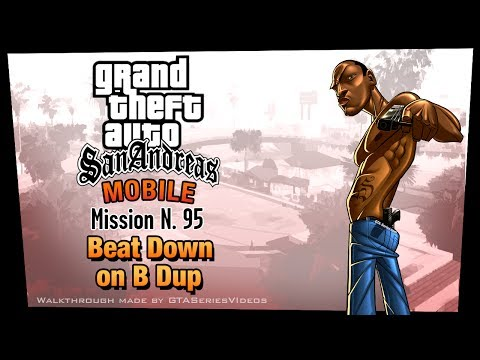 GTA San Andreas - iPad Walkthrough - Mission #95 - Beat Down on B Dup (HD)