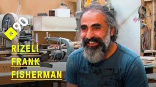 Rizeli marangoz Frank Fisherman