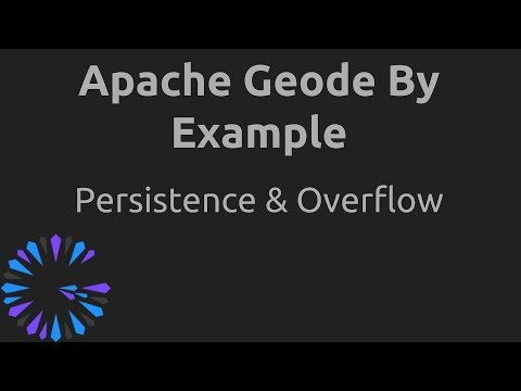 Apache Geode By Example - #6 Persistence & Overflow
