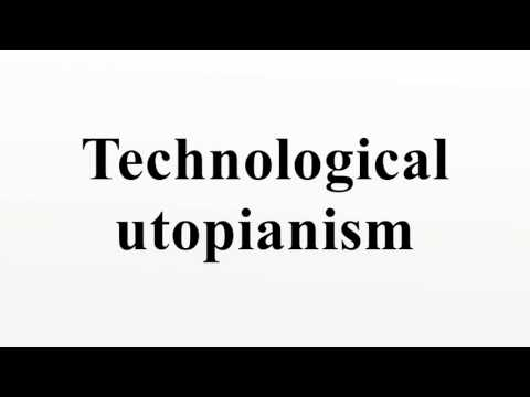 Technological utopianism