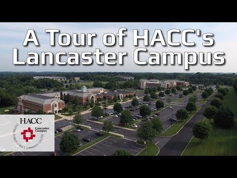 A Tour of HACC's Lancaster Campus