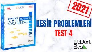 345 TYT 2021 MATEMATİK KESİR PROBLEMLERİ TEST-4 ÇÖZÜMLERİ