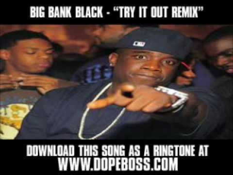 Big Bank Black -