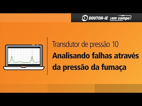CURSO TRANSDUTOR DE PRESSÃO 10: FALHAS ATRAVÉS DA PRESSÃO DA FUMAÇA
