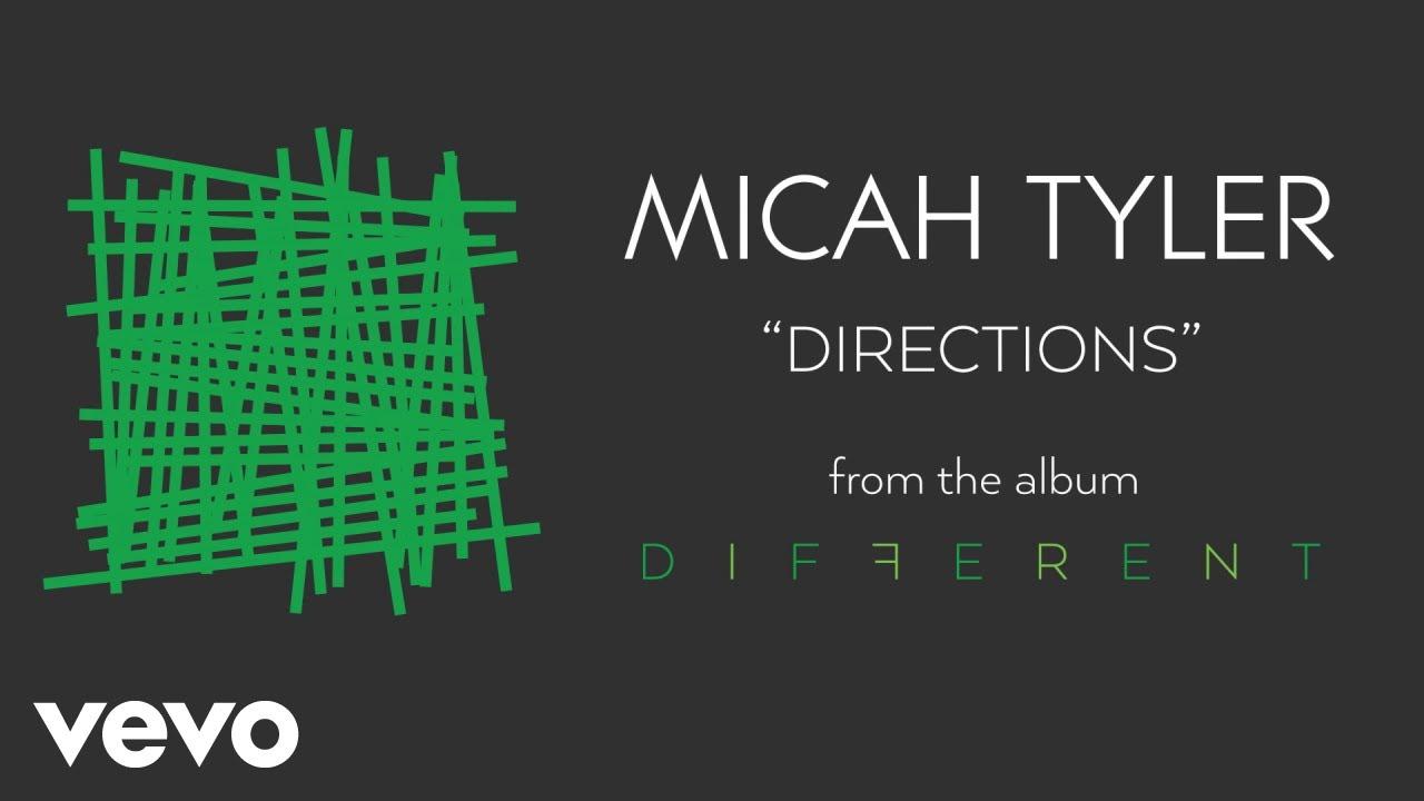 Micah Tyler - Directions (Audio)