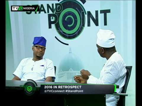 Stand Point 31st of December 2016 | TVC News Nigeria