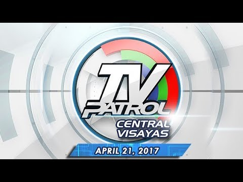 TV Patrol Central Visayas - Apr 21, 2017