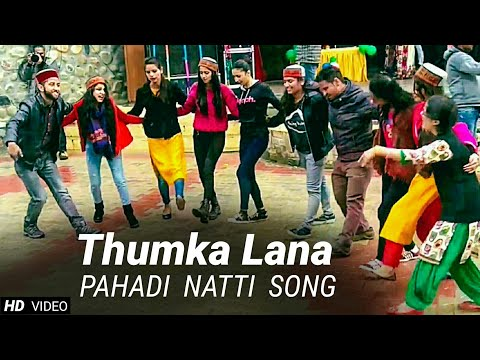 Thumka dhili natiye lana natti | Lower snower valley function | Natti thumka lana thumbnail