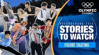 Figure Skating | Preview Pyeongchang 2018: Stories To Watch | Olympic Winter Games