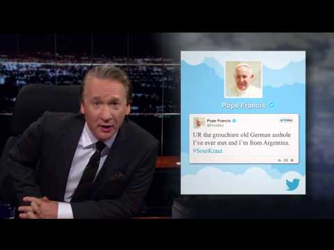Real Time with Bill Maher: Papal Twitter Feud HBO