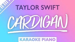 Taylor Swift - cardigan (Karaoke Piano)