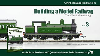 Building a Model Railway 3 - The World of Modelling (TRAILER)