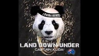 Captain Kuda - Land Down Under (Panda Remix)