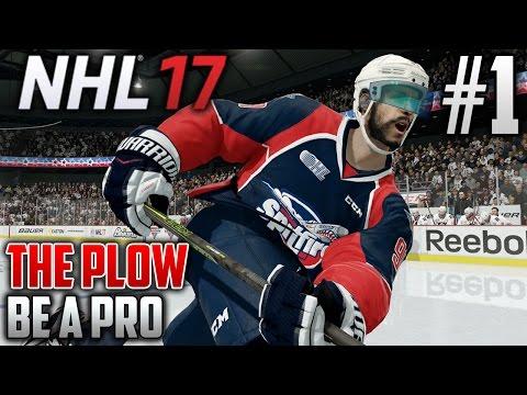 NHL 17 Be a Pro | The Plow (Defenseman) | EP1 | 290 POUND DEFENSEMAN