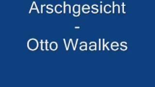 Otto Waalkes Arschgesicht mit Text