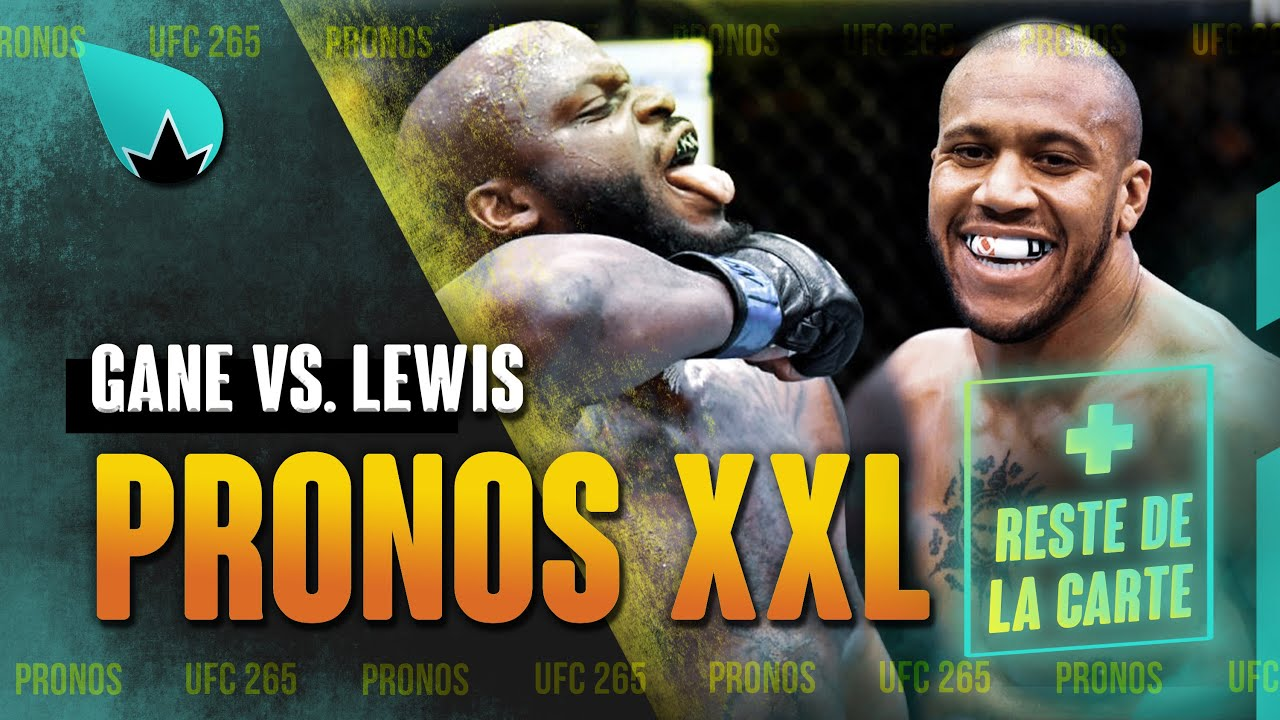 UFC 265 Derrick Lewis vs. Ciryl Gane - PRONOSTICS ET ANALYSE