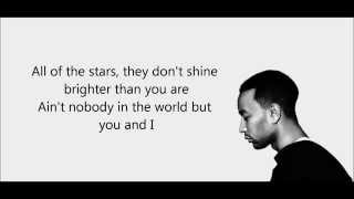 John Legend-You & I (Nobody in the World) lyrics