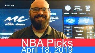 NBA Picks (4-18-19)   Playoffs Basketball Sports Betting Predictions Video   Vegas   April 18, 2019