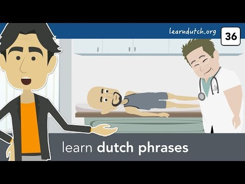 Learn Dutch phrases to use at the doctor's in the Netherlands (de huisarts)