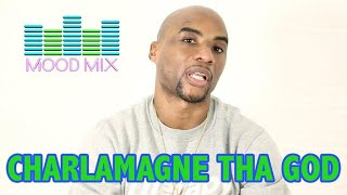 Mood Mix with Charlamagne Tha God