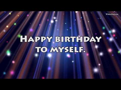 Celebrate Your Birthday By Getting The Best Wishes Yourself