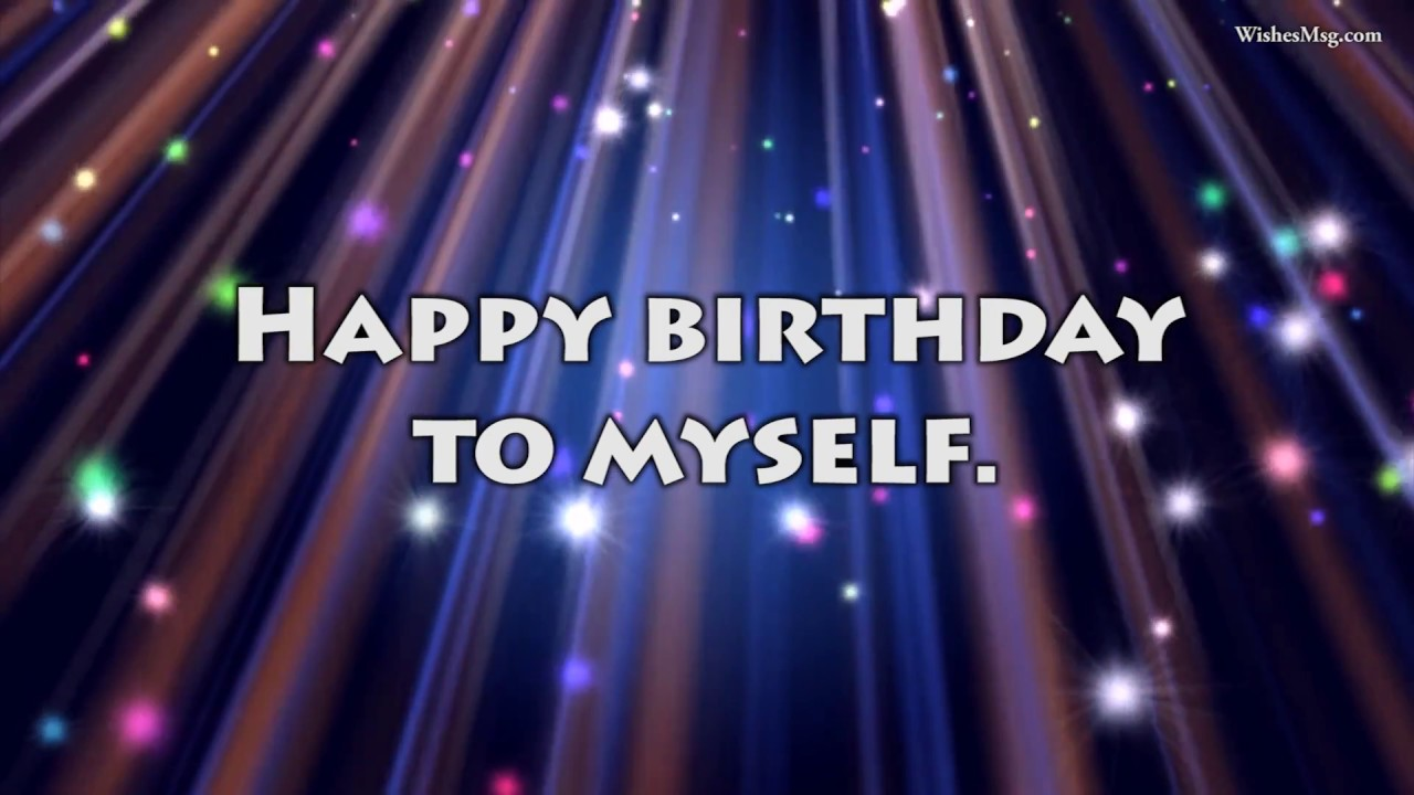Self Birthday Wishes