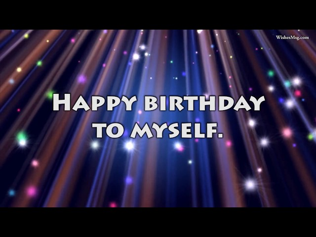 Self Birthday Wishes Funny Messages And Prayers Wishesmsg