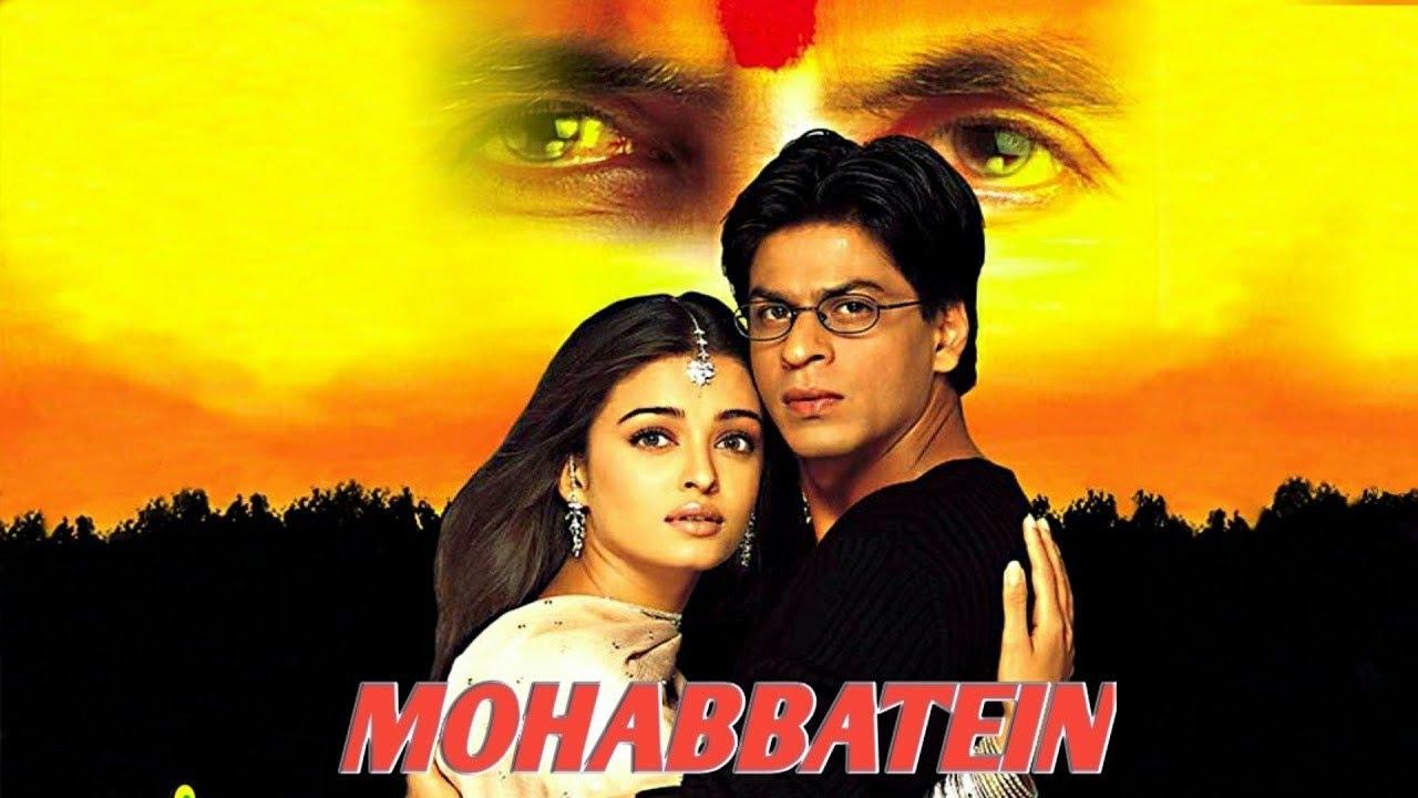 Download Mohabbatein Full Movie Hindi facts and story _Shahrukh Khan, Amitabh Bachchan, Aiswarya Rai