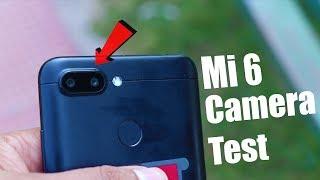 Mi6 Full Camera Review 2019