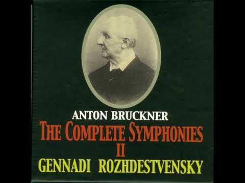 Anton Bruckner - Symphony 6 (Original version), Gennadi Rozhdestvensky