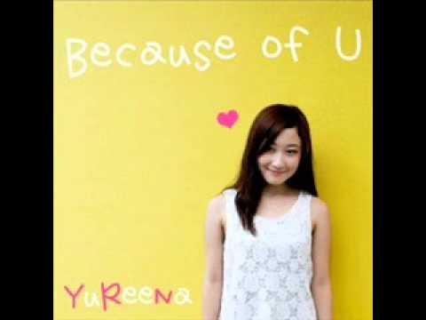 YuReeNa - Because of U (Jingle iklan Pixy