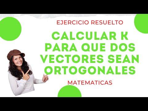 Calcular k para que dos vectores sean ortogonales