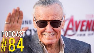 Stan Lee Comic Book Legend Has Passed Away Aged 95 - The Weekly Show #84