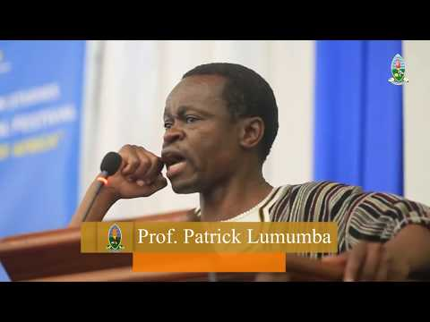 "Magufulification of Africa by Prof. PLO Lumumba. Part one ""UniofDar"""