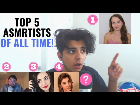Top 5 ASMRtists OF ALL TIME!!