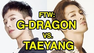 For The Win: G-Dragon vs. Taeyang