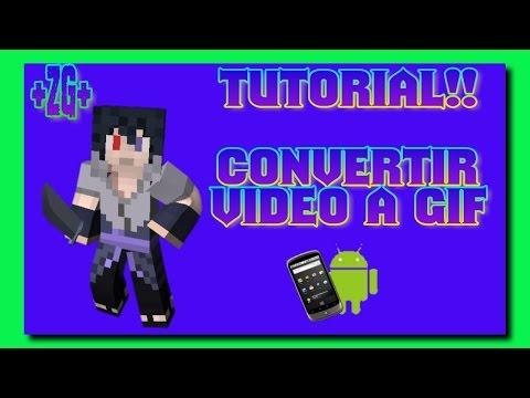 Convertir Un Video mp4 a Gif//(Android) Facil!!