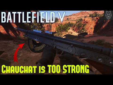 Battlefield V: |Chauchat is TOO STRONG| |