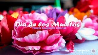 Dia de los Muertos Flower HeadpieceTutorial
