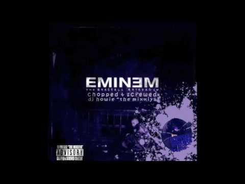 Eminem - Marshall Mathers [Chopped & Screwed by DJ Howie]