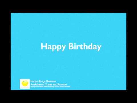 happy-birthday-(remix)-lyrics-video
