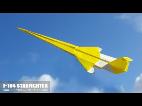 BEST ORIGAMI PAPER AIRPLANE - How to make a Paper Plane Model | F-104  Starfighter