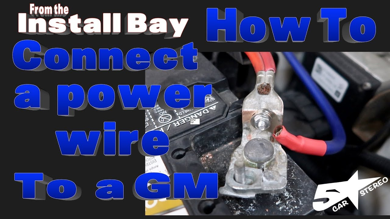 hight resolution of how to connect a power wire to your gm battery terminal