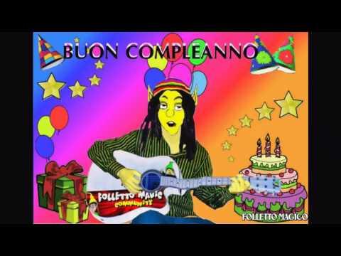 Tanti auguri a te buon compleanno versione alternativa auguri happy birthday