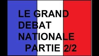 Le Grand Débat Nationale partie 2 sur 2
