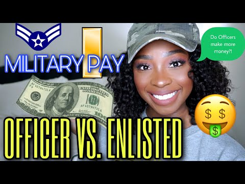 OFFICER VS. ENLISTED MILITARY PAY $ 🤑   Do We Make More Money?!