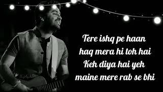 Tujhe Kitna Chahne Lage Full Lyrical Song   Kabir Singh   Arijit Singh   Mithoon   Shahid Kapoor