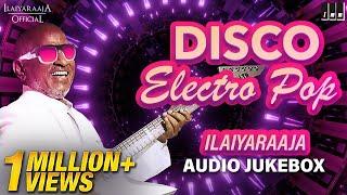 Ilaiyaraaja Disco Songs Jukebox | New year Spl Audio Jukebox | Ilaiyaraaja Retro Songs