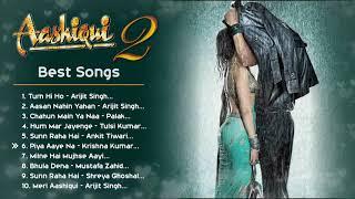 Aashiqui 2 ❤️ Movie All Best Songs | Shraddha Kapoor & Aditya Roy Kapur | Romantic Love Gaane